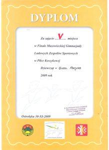 V miejsce w Finale Mazowieckiej Gimnazjady Ludowych Zespołów Sportowych w Piłce Koszykowej Dziewcząt -30 XI 2009r.