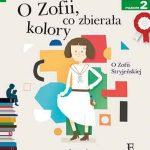 Czytam sobie - O Zofii, co zbierała kolory