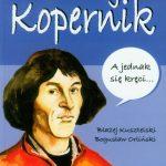 Nazywam się ... Mikołaj Kopernik